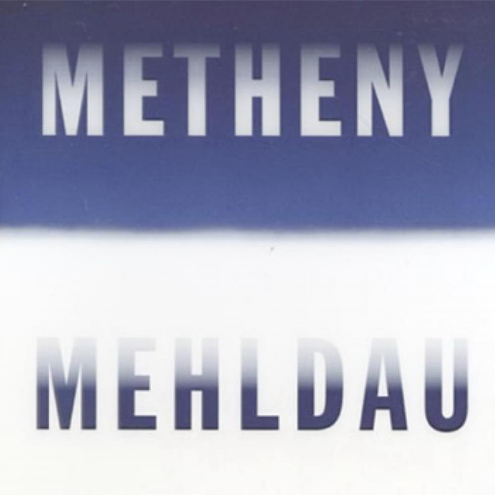 Pat Metheny - Metheny - Mehldau CD (album) cover