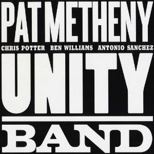 Unity Band by METHENY , PAT album cover