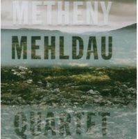 Pat Metheny Quartet (with Brad Mehldau) album cover