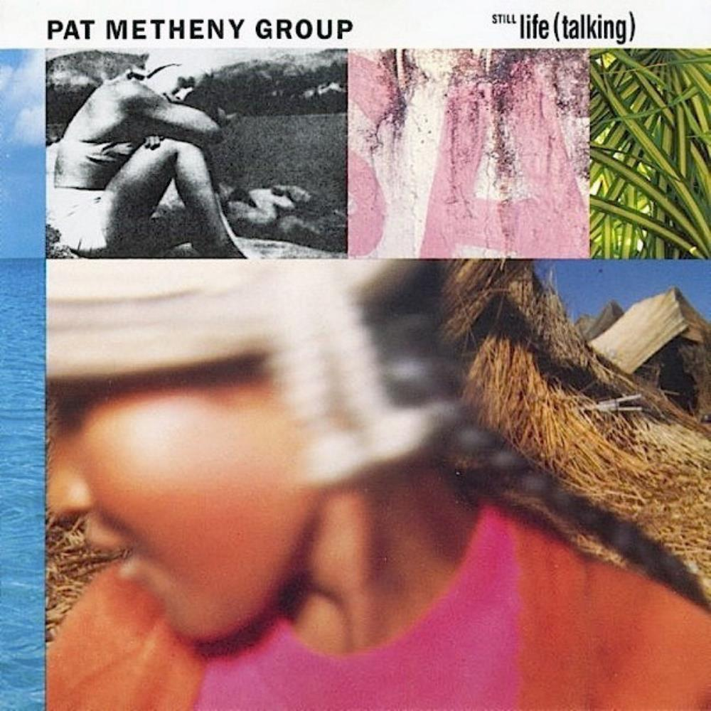 Pat Metheny Pat Metheny Group: Still Life (Talking) album cover