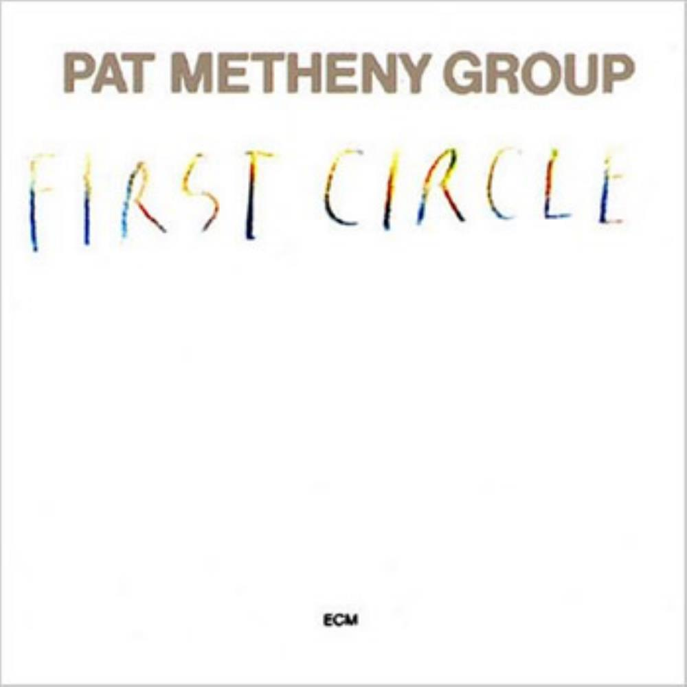 Pat Metheny Pat Metheny Group: First Circle album cover