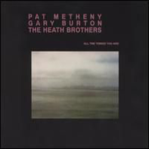 Pat Metheny - All the Things You Are CD (album) cover