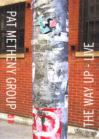 Pat Metheny - The Way Up - Live CD (album) cover