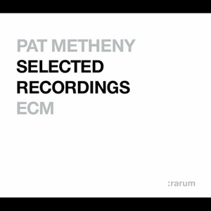 Pat Metheny - Rarum: Selected Recordings CD (album) cover