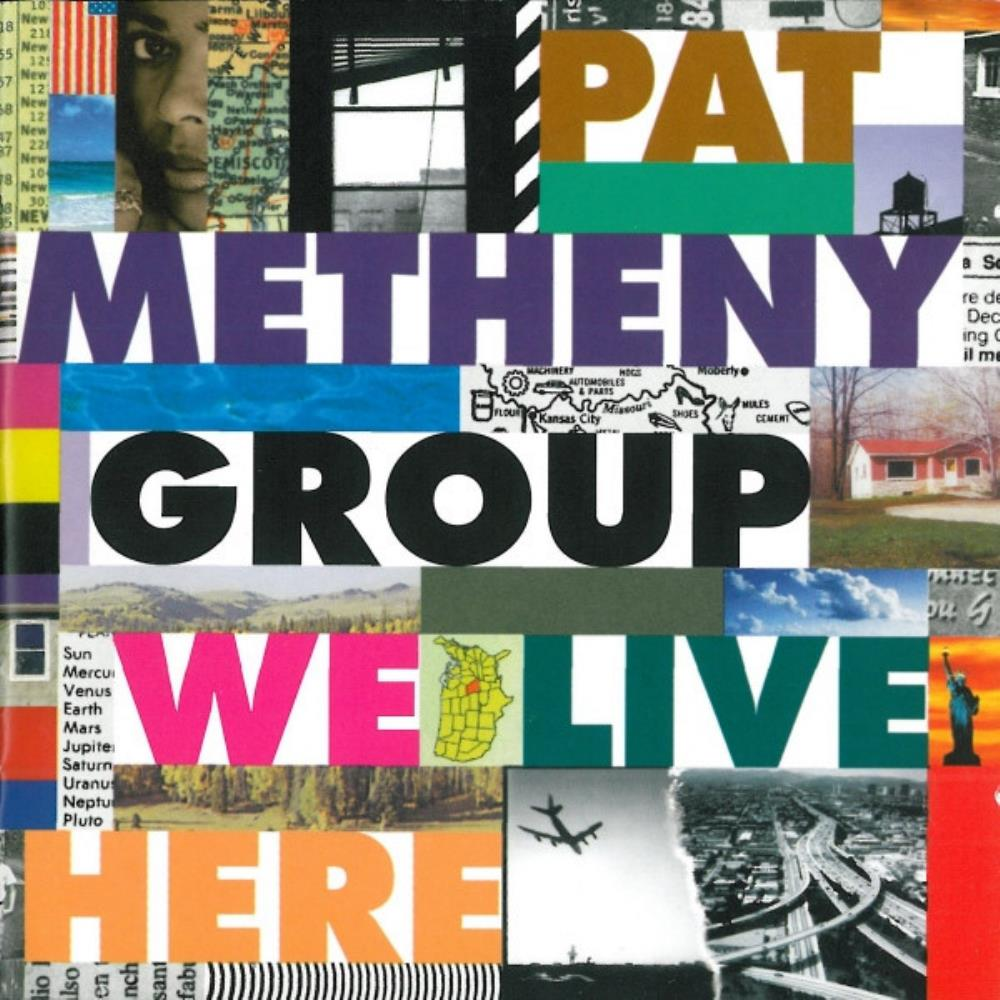 Pat Metheny - Pat Metheny Group: We Live Here CD (album) cover