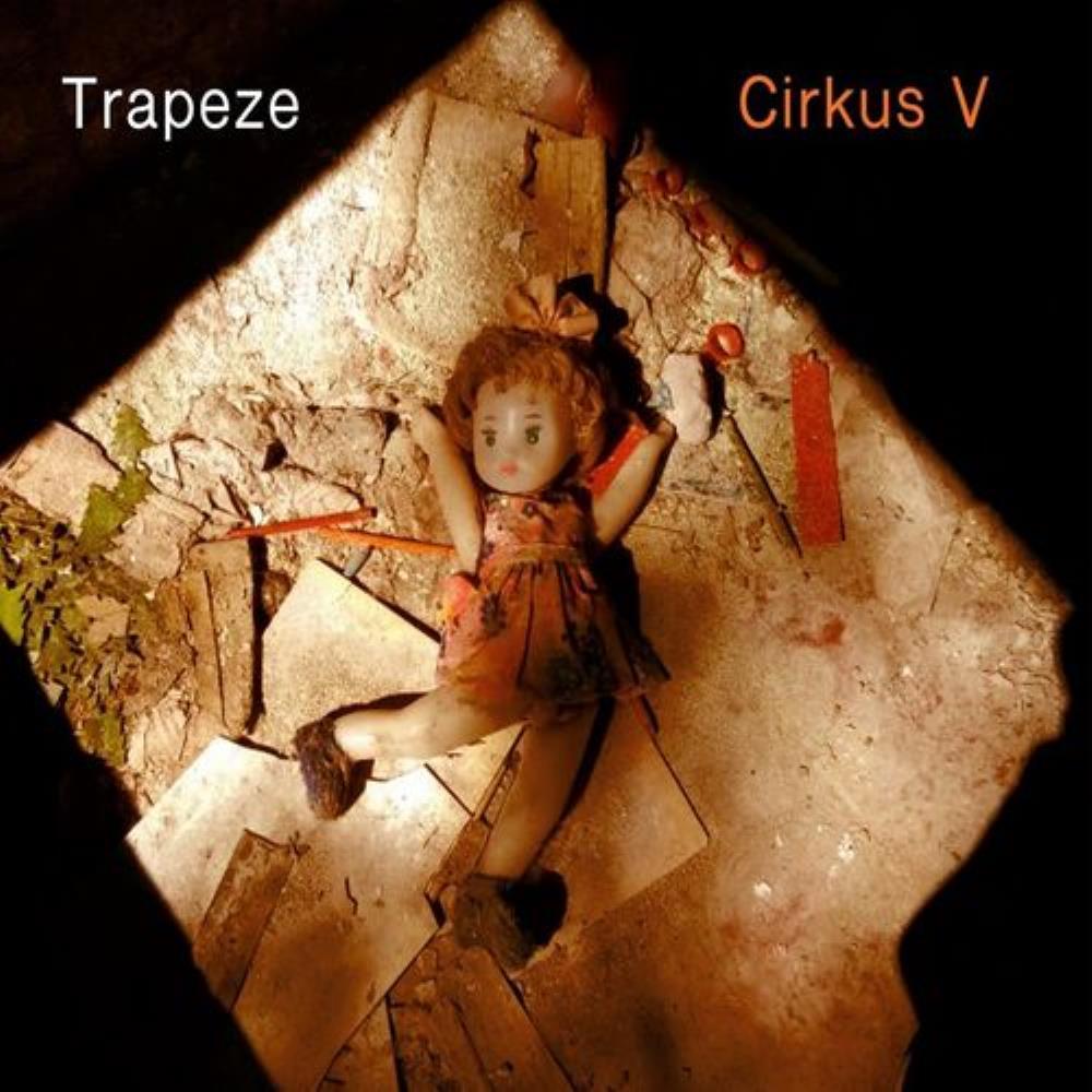 Cirkus V: Trapeze by CIRKUS album cover