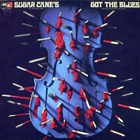 Sugar Cane�s Got The Blues (with Don