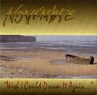 Wish I Could Dream it Again... by NOVEMBRE album cover