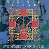 Minimum Vital - Envol Triangles - Les Saisons Marines CD (album) cover