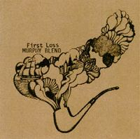 Murphy Blend - First Loss CD (album) cover