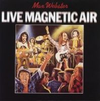 Max Webster Live - Magnetic Air album cover