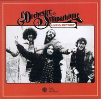L'Orchestre Sympathique Live In Detroit by ORCHESTRE SYMPATHIQUE, L' album cover