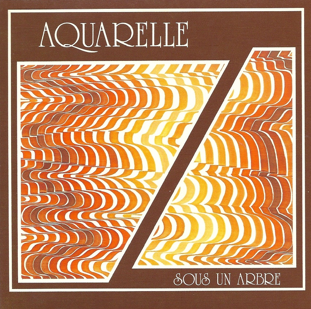 Aquarelle (Aka Sous Un Arbre) by AQUARELLE album cover