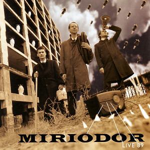 Live 89 by MIRIODOR album cover