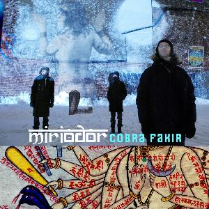 Cobra Fakir by MIRIODOR album cover