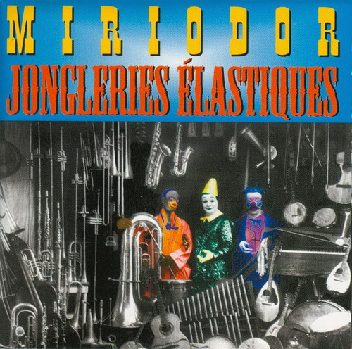 Miriodor - Jongleries Elastiques CD (album) cover