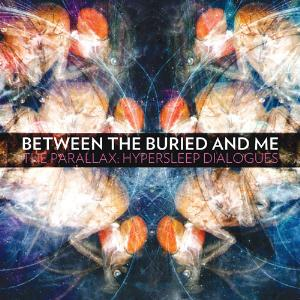 Between The Buried And Me The Parallax: Hypersleep Dialogues album cover
