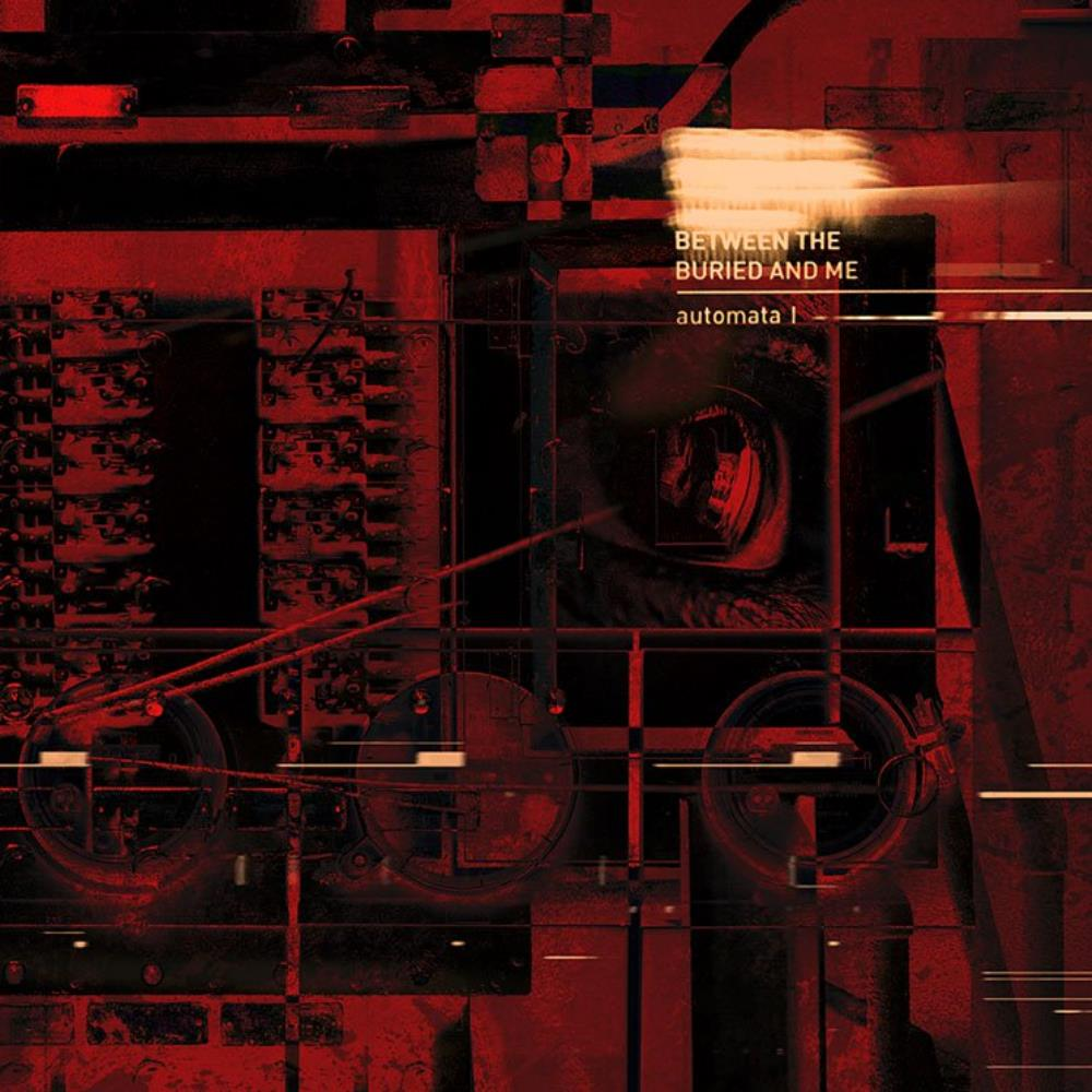 Automata: Part 1 by BETWEEN THE BURIED AND ME album cover