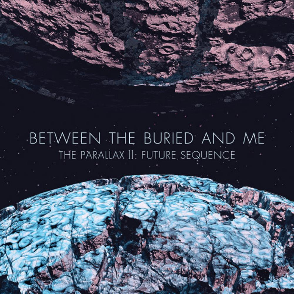 The Parallax II - Future Sequence by BETWEEN THE BURIED AND ME album cover
