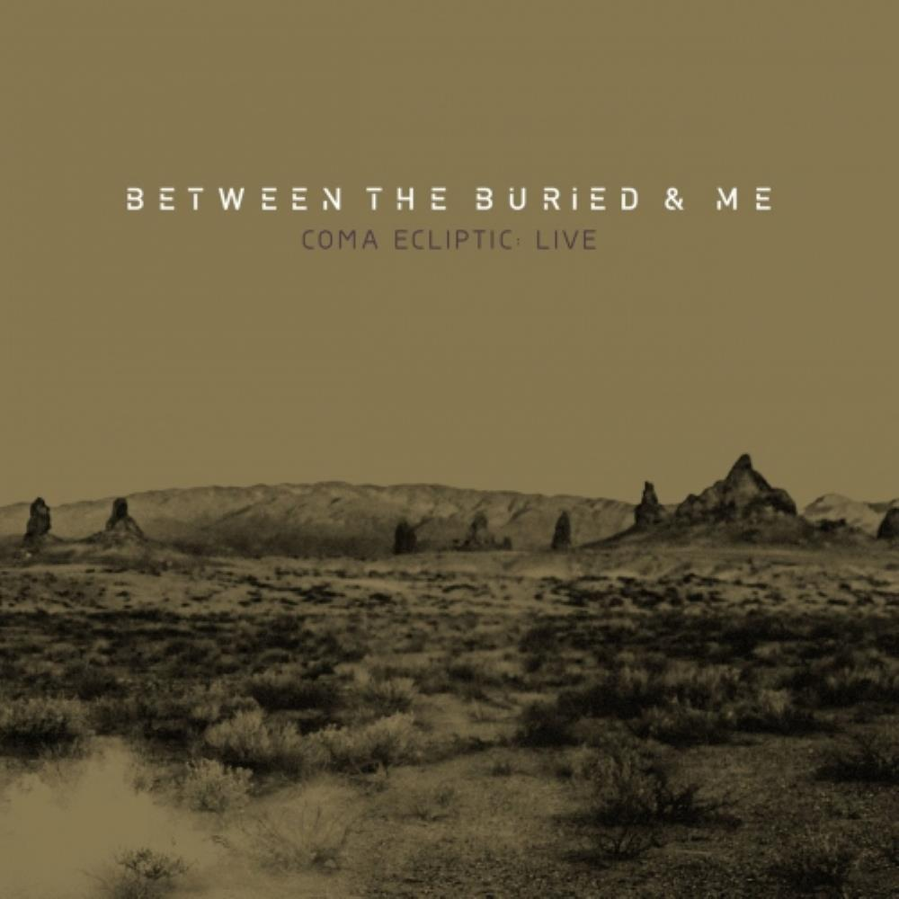 Between The Buried And Me Coma Ecliptic: Live album cover
