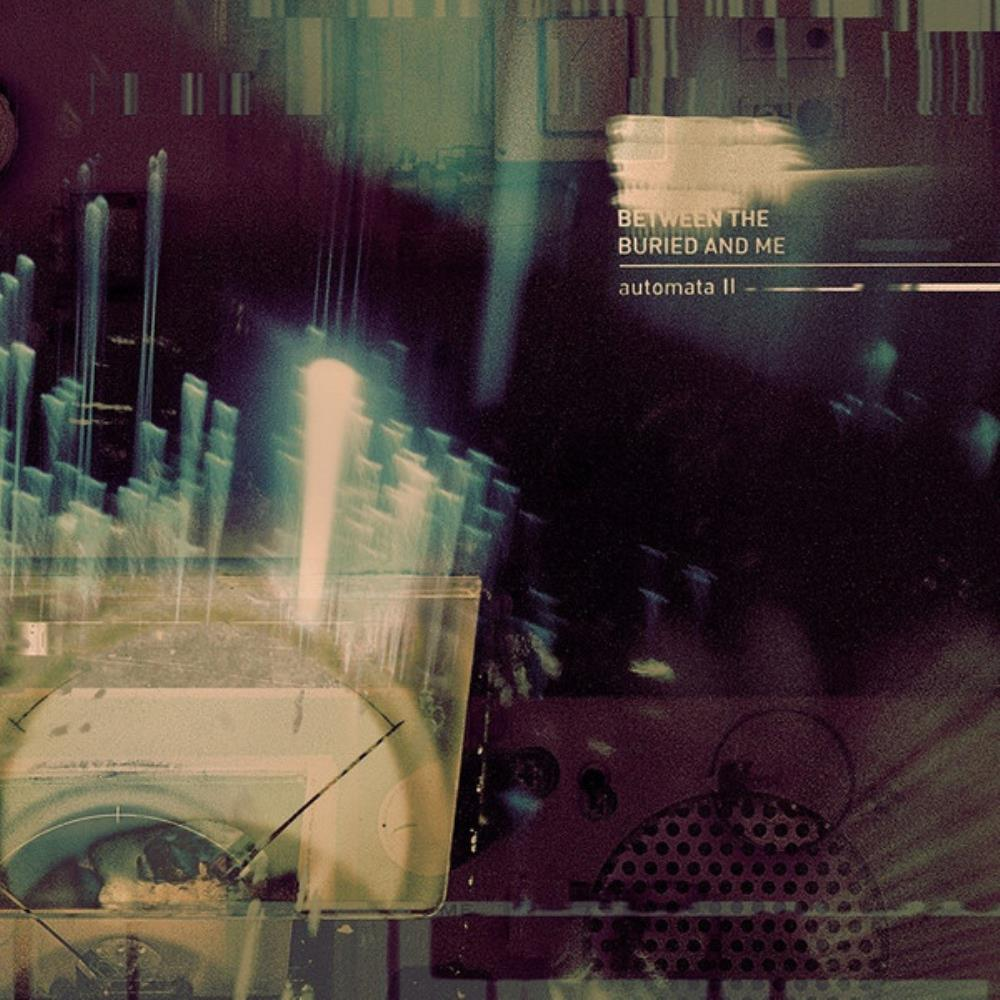 Automata II by BETWEEN THE BURIED AND ME album cover