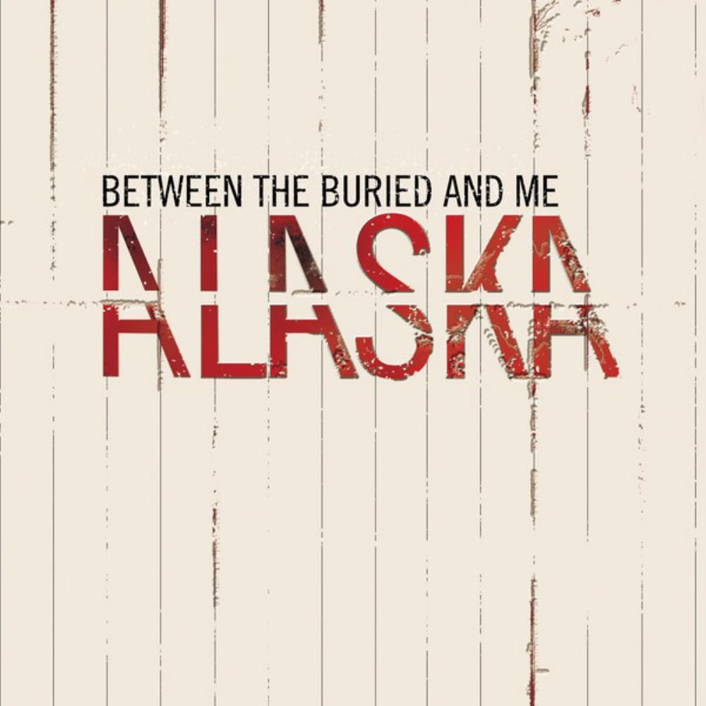 Between The Buried And Me - Alaska CD (album) cover