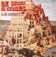 Alain Markusfeld - Le Monde En �tages CD (album) cover