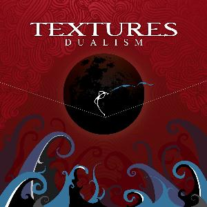 Textures - Dualism CD (album) cover