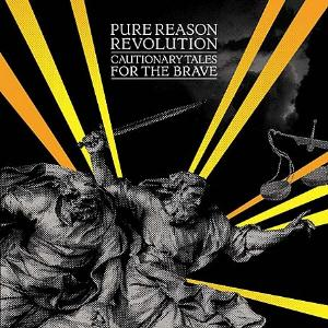Pure Reason Revolution - Cautionary Tales For The Brave CD (album) cover