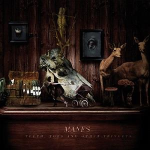 Manes Teeth, Toes And Other Trinkets album cover
