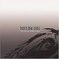 The Eye Of Every Storm by NEUROSIS album cover
