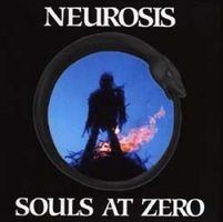 Neurosis - Souls At Zero CD (album) cover
