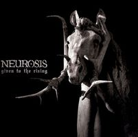 Neurosis Given to the Rising album cover