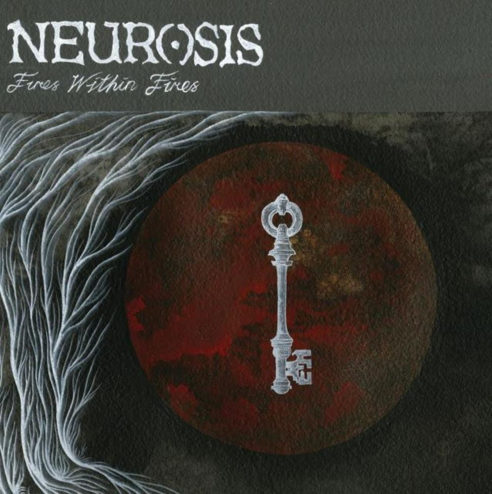 Neurosis Fires Within Fires album cover