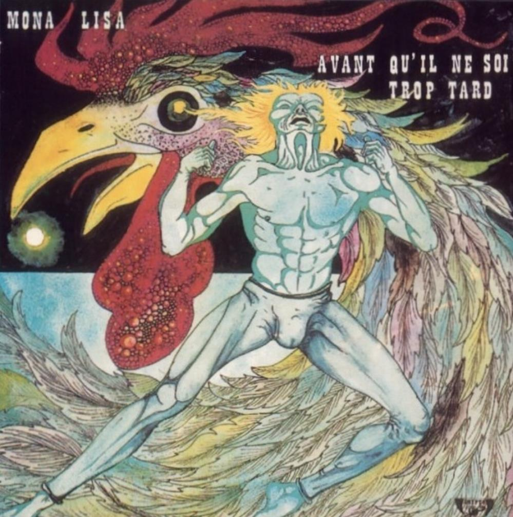 Avant Qu'il Ne Soit Trop Tard by MONA LISA album cover