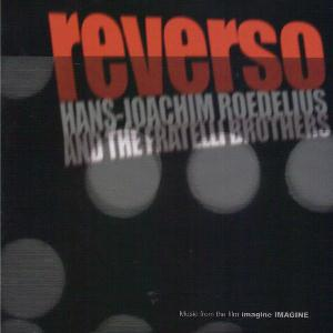 Hans-Joachim Roedelius Reverso (with The Fratelli Brothers) album cover