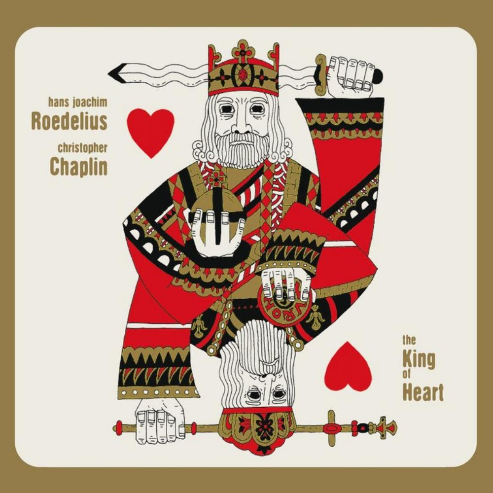 Roedelius & Chaplin: King Of Hearts by ROEDELIUS, HANS-JOACHIM album cover