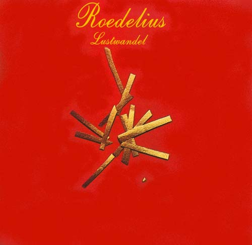 Hans Joachim Roedelius - Lustwandel CD (album) cover