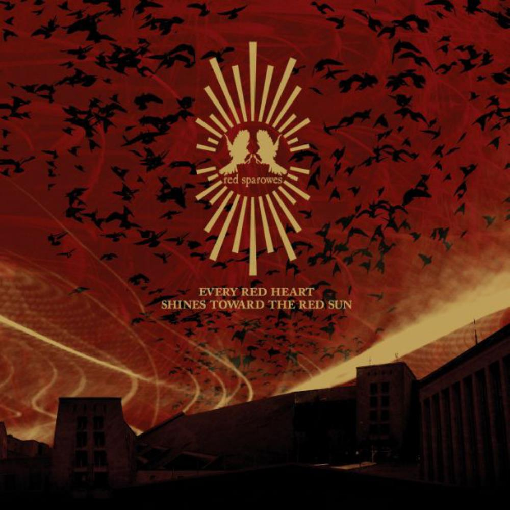Every Red Heart Shines Toward The Red Sun by RED SPAROWES album cover