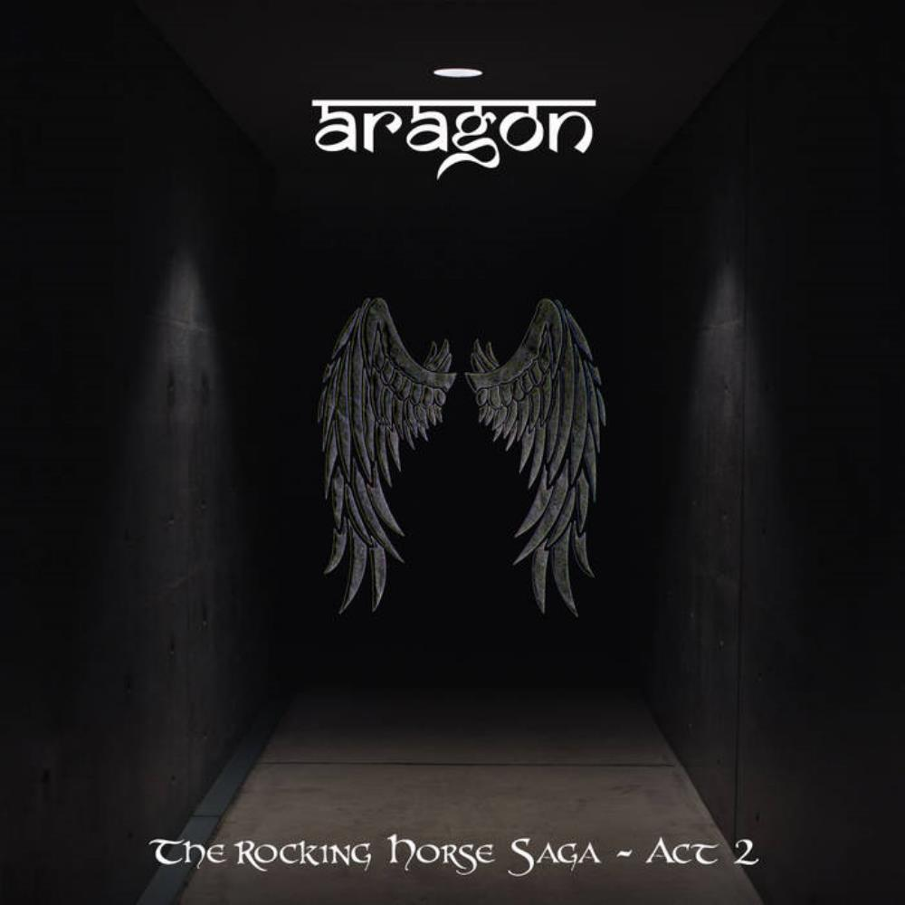 Aragon Rocking Horse Saga ~ Act 2 album cover