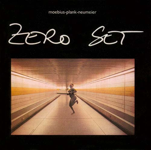 Dieter Moebius - Zero Set (with Plank and Neumeier) CD (album) cover