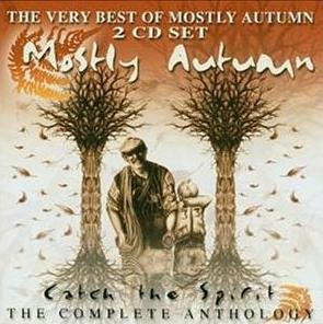 Mostly Autumn - Catch The Spirit - The Complete Anthology CD (album) cover