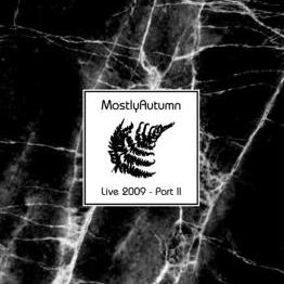 Mostly Autumn - Live 2009 - Part II CD (album) cover