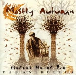 Mostly Autumn - Heroes Never Die -The Anthology CD (album) cover