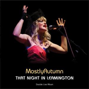 Mostly Autumn That Night In Leamington album cover