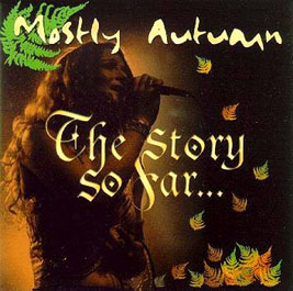 Mostly Autumn - The Story So Far CD (album) cover