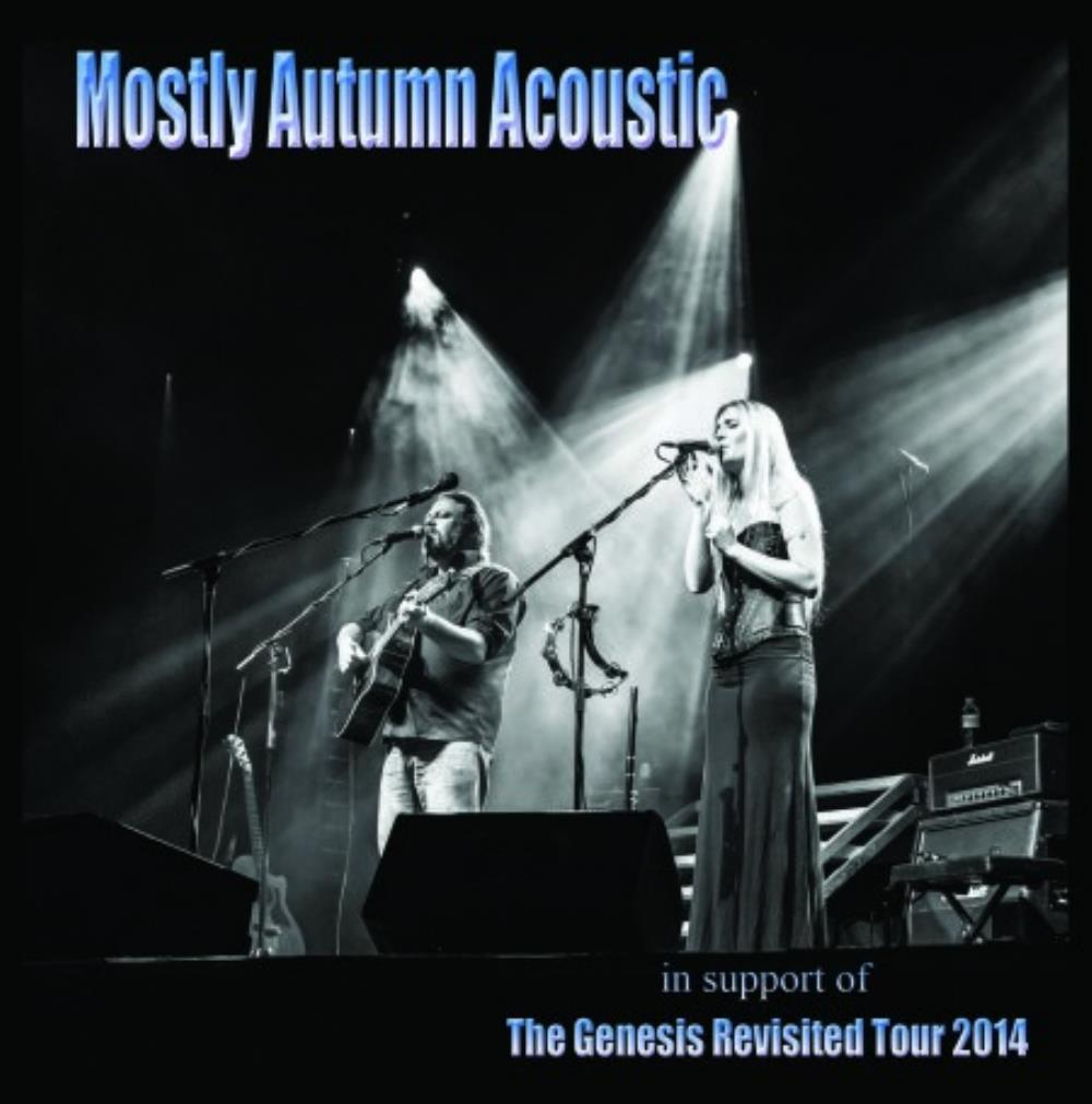 Mostly Autumn Mostly Autumn Acoustic - The Genesis Revisited Tour 2014 album cover