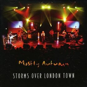 Mostly Autumn Storms Over London Town album cover