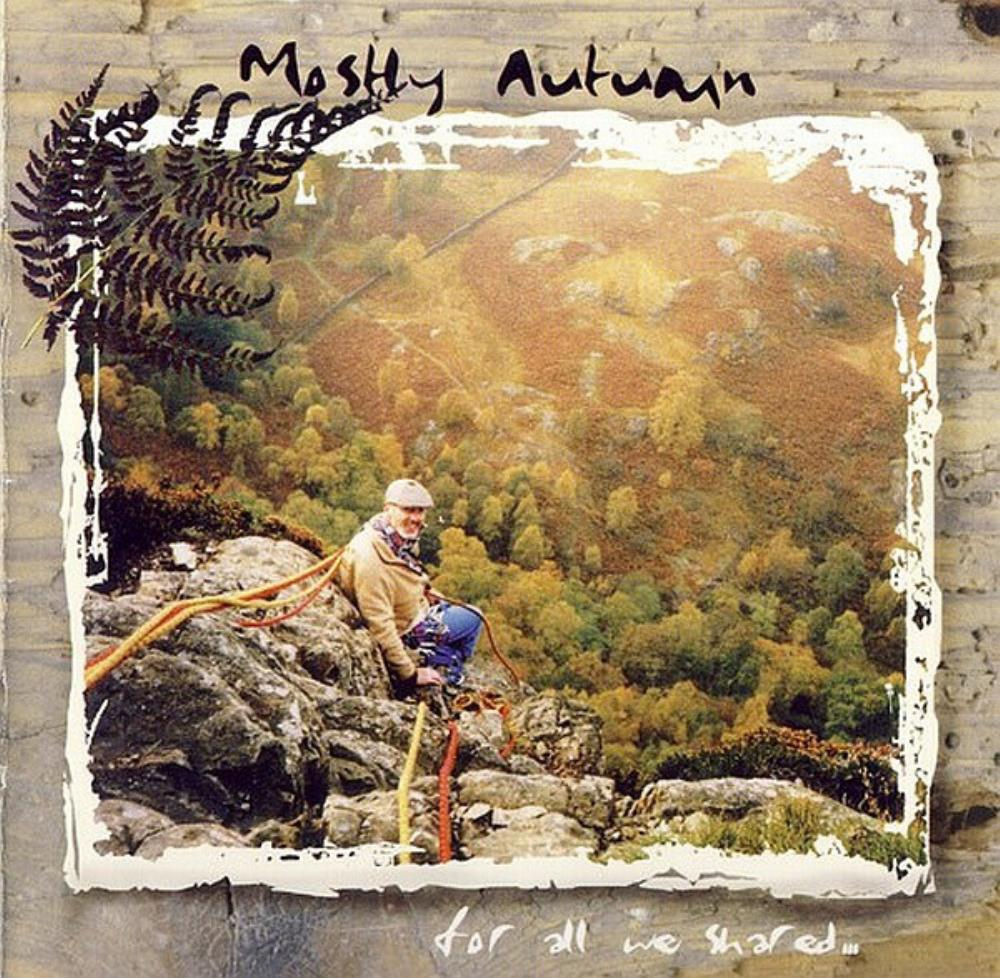 Mostly Autumn - For All We Shared CD (album) cover