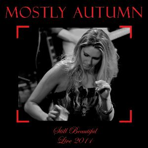 Mostly Autumn Still Beautiful - Live 2011 album cover